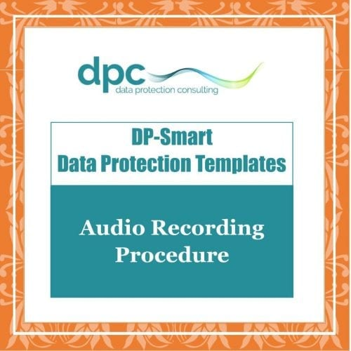 GDPR DP Smart Templates - Audio recording procedure