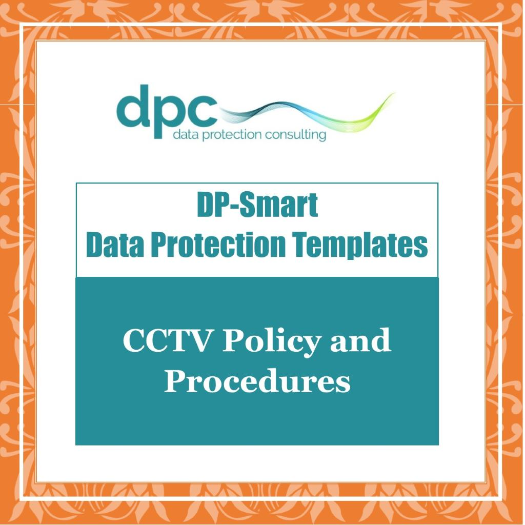 GDPR DP Smart Templates - CCTV Policy and Procedures