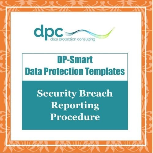 GDPR DP Smart Templates - Security Breach Reporting Procedure