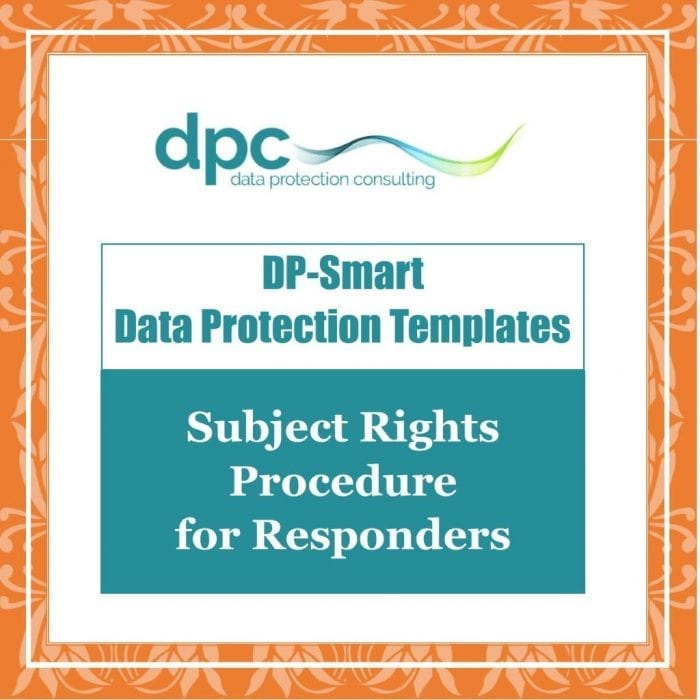 GDPR DP Smart Templates - Subject Rights Procedure for Responders